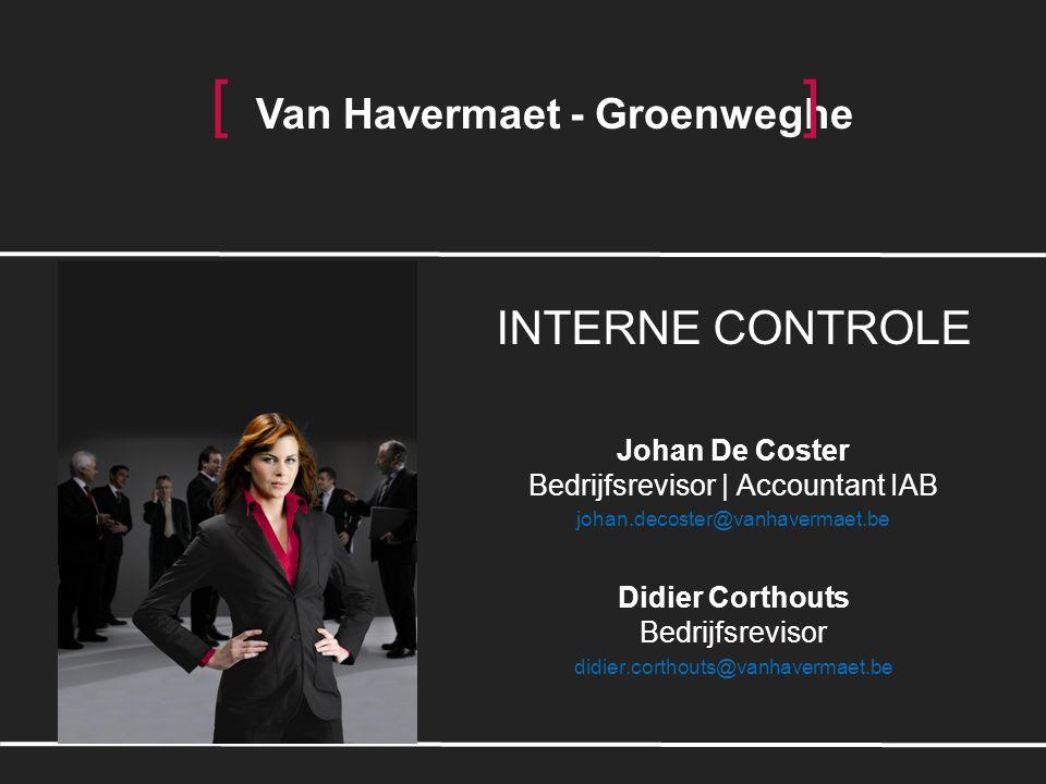 [ ] INTERNE CONTROLE Van Havermaet - Groenweghe